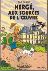 (AUT) Hergé -120- Hergé, aux sources de l'œuvre
