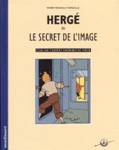 (AUT) Hergé -21- Hergé ou le secret de l'image