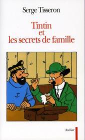(AUT) Hergé -77a- Tintin et les secrets de famille