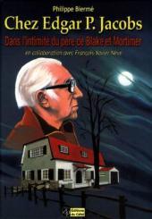 (AUT) Jacobs, Edgar P. -16- Chez Edgar P. Jacobs - Dans l'intimité du père de Blake et Mortimer