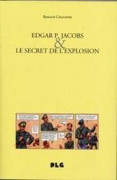 (AUT) Jacobs, Edgar P. -17- Edgar P. Jacobs & le Secret de l'explosion
