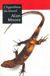 (AUT) Moore, Alan - L'hypothèse du lézard