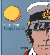 (AUT) Pratt, Hugo -26- Périples secrets - techniques mixtes: 1950-1995