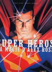 (AUT) Ross - Super Héros - La magie d'Alex Ross
