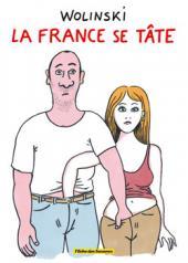 (AUT) Wolinski -11- La France se tâte