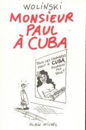 (AUT) Wolinski -8- Monsieur Paul à Cuba
