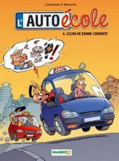 L'auto école -6- Leçon de bonne conduite