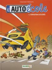 L'auto école -4- Formation accélérée