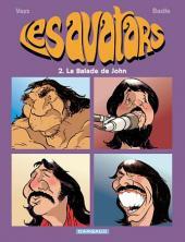 Les avatars -2- La Balade de John