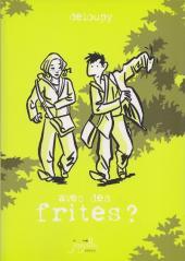 Journal approximatif - Avec des frites ?