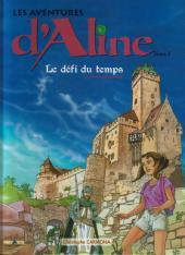 Les aventures d'Aline -2b- Haut-Koenigsbourg - Le défi du temps