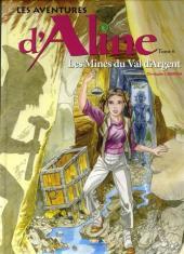 Les aventures d'Aline -6- Les Mines du Val d'Argent