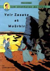 César, Jessica et les autres (Les aventures de) -3- Voir Zazate et Moürhir