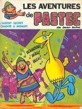 Pastec (Les aventures de) - L'agent secret chante à minuit