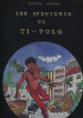 Les aventures de Ti Polo - Tome 1