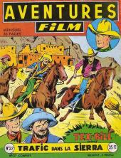 Aventures Film (1re série - Artima) -27- Trafic dans la sierra