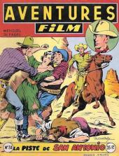 Aventures Film (1re série - Artima) -31- La piste de San Antonio