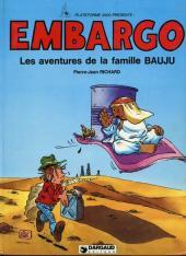Les aventures de la famille Bauju - Embargo