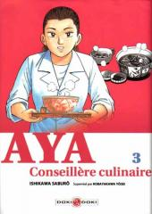 Aya conseillère culinaire -3- Tome 3