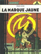 Blake et Mortimer (Les Aventures de) -6b1993b- La Marque Jaune