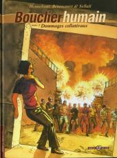 Bouclier humain -2- Dommages collatéraux