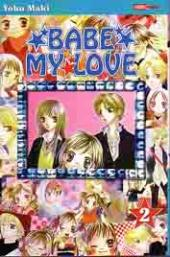 Babe My Love -2- Tome 2