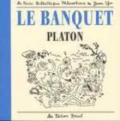 La petite bibliothèque philosophique de Joann Sfar -1- Le banquet - Platon