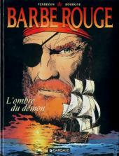 Barbe-Rouge -32- L'ombre du démon