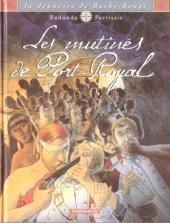 Barbe-Rouge (La Jeunesse de) -5- Les mutinés de Port-Royal