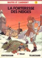 Bastos et Zakousky -2- La forteresse des neiges