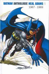 Batman Anthologie Neal Adams -INT01- Neal Adams : 1967-1969