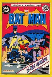 Batman (collection Le Détective masqué) -2- Le Défi Suprême