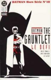Batman (Hors Série Semic 1re série) -10- The gauntlet - Le défi