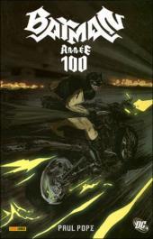 Batman : Année 100 - Année 100