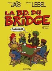 La b.D. du bridge - La B.D. du bridge