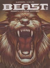 Beast -2- Amrath, la reine sauvage