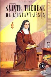Belles histoires et belles vies -8a- Sainte Thérèse de l'Enfant-Jésus