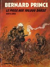 Bernard Prince -14- Le piège aux 100.000 dards