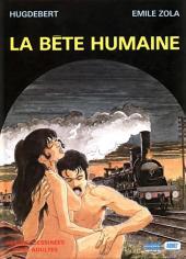 Bête humaine (La) (Hugdebert)