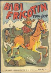 Bibi Fricotin (2e Série - SPE) (Après-Guerre) -22- Bibi Fricotin cow-boy