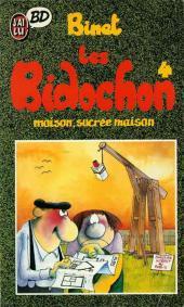 Les bidochon -4Poch- Maison, sucrée maison