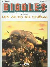Biggles présente... -HS2- Les Ailes du cinéma