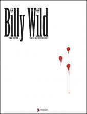 Billy Wild -1- Mais où est donc Linus ?