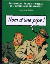 Blake et Mortimer (Divers) -2- Nom d'une pipe ! / Name of a pipe !