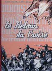 Blason d'Argent -13- Le retour du Croisé