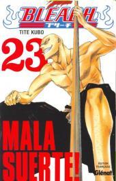 Bleach -23- Mala Suerte!