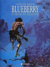Blueberry -12c99- Le spectre aux balles d'or