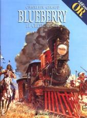 Blueberry -7Or- Le Cheval de fer