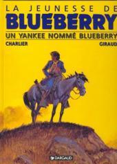 Blueberry (La Jeunesse de) -2c1995- Un yankee nommé Blueberry