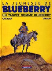 Blueberry (La Jeunesse de) -2Ind2001- Un yankee nommé Blueberry